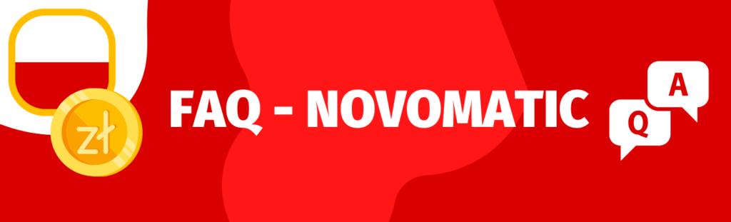Odpowiedzi na popularne pytania o firmę Novomatic oraz jej gry i oprogramowanie.