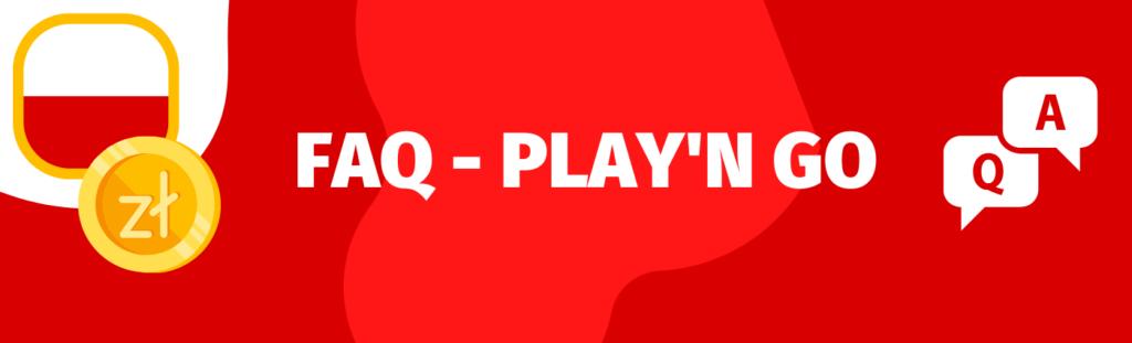 Pytania o Play'n Go i automaty tego producenta? Sprawdź sekcję FAQ.